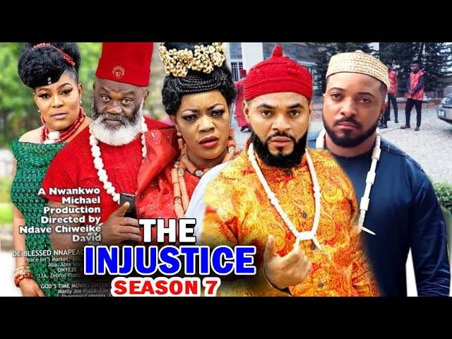 Nollywood Movie: The Injustice (2020) (Part 7 & 8)
