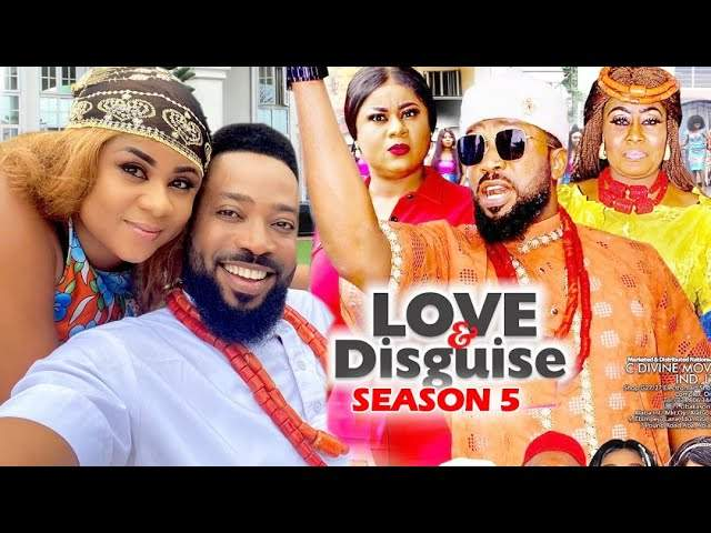 Nollywood Movie: Love and Disguise (2020) (Part 5 & 6)