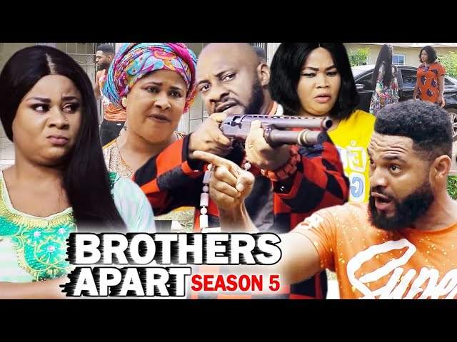 Nollywood Movie: Brothers Apart (2020) (Part 5 & 6)