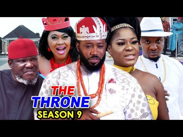 Nollywood Movie: The Throne (2020) (Part 9 & 10)