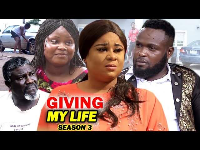 Nollywood Movie: Giving My Life (2021) (Part 3 & 4)