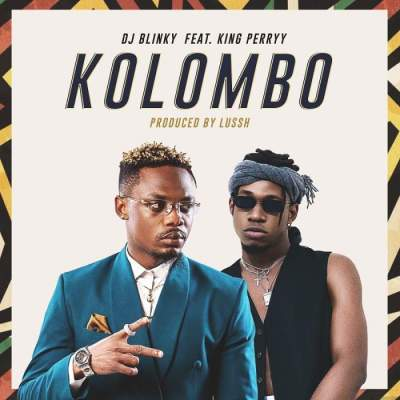 Music: DJ Blinky - Kolombo (feat. King Perryy) [Prod. by Lussh Beatz]