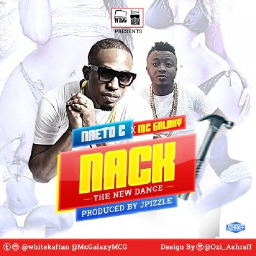 Naeto C - Nack (ft. MC Galaxy)