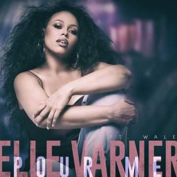 Music: Elle Varner - Pour Me (feat. Wale)