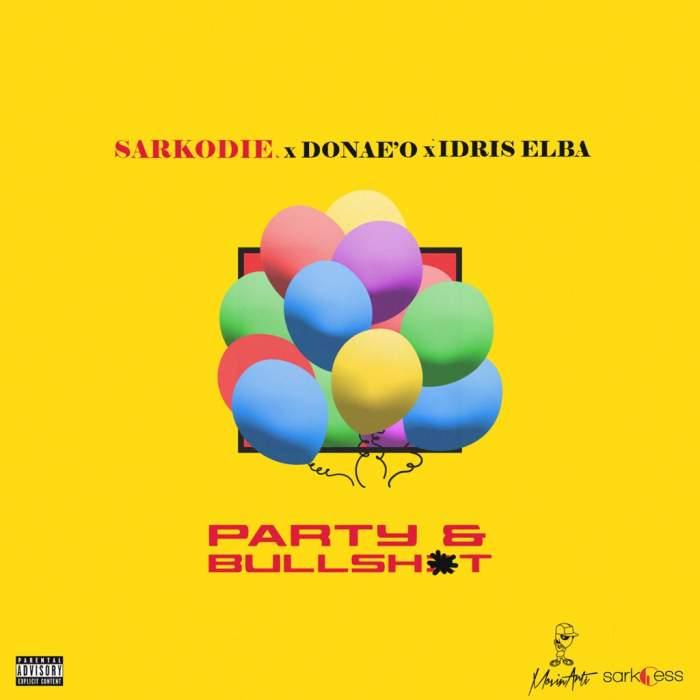Sarkodie - Party & Bullsht (feat. Donae'O & Idris Elba)