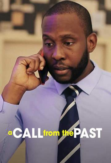 Nollywood Movie: A Call From The Past (2019)