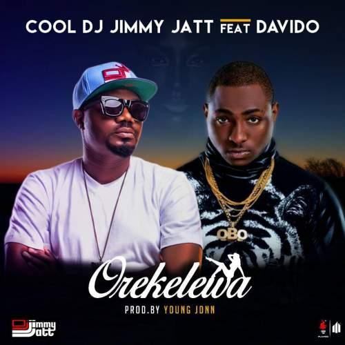 DJ Jimmy Jatt - Orekelewa (feat. Davido)