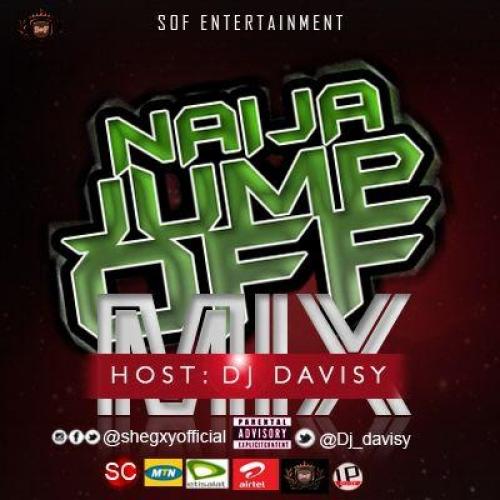DJ Davisy - Naija Jump Off Mix