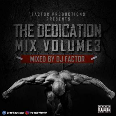 DJ Mix: DJ Factor - The Dedication Mix (Vol. 3)