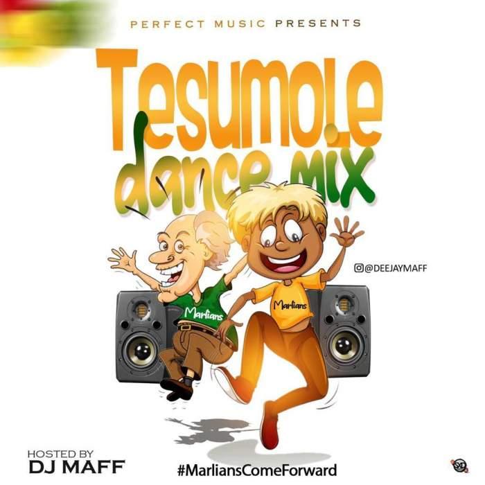 DJ Maff - Tesumole Dance Mix