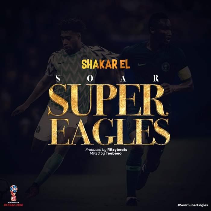 Shakar El - Soar Super Eagles