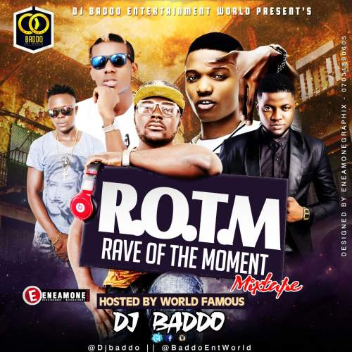 DJ Baddo - Rave Of The Moment Mix