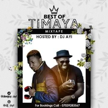DJ Mix: DJ Ayi - Best of Timaya 2019