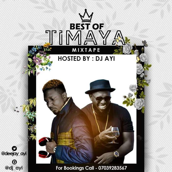 DJ Ayi - Best of Timaya 2019