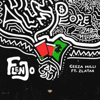 Music: Ceeza Milli - Flenjo (feat. Zlatan)