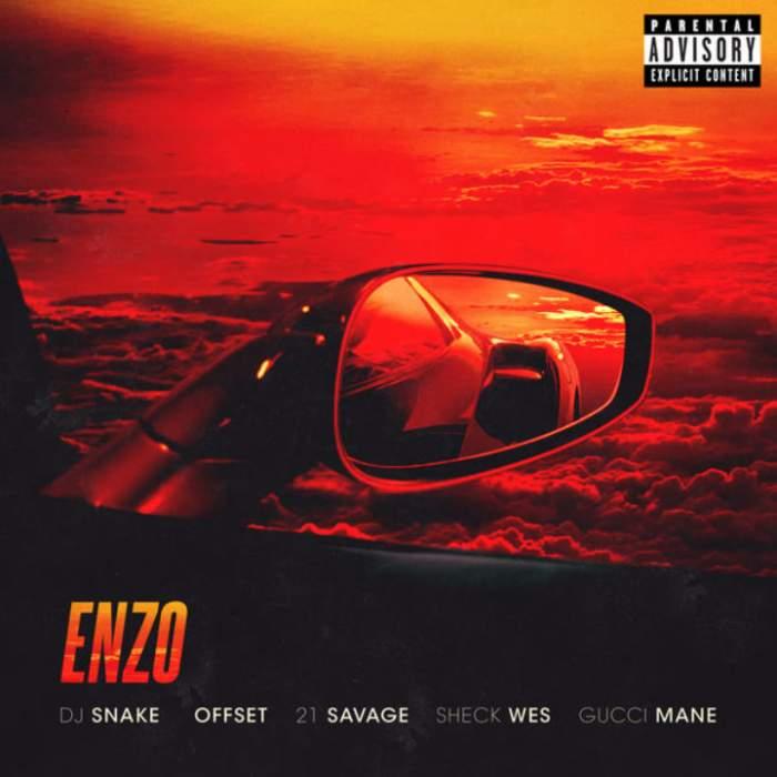 DJ Snake & Sheck Wes - Enzo (feat. Offset, 21 Savage & Gucci Mane)