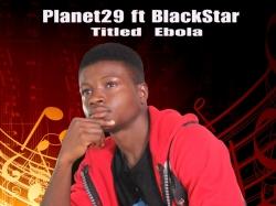 Planet29 - Ebola (feat. Blackstar)