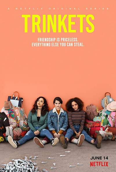Series Download: Trinkets (Complete Season 1)