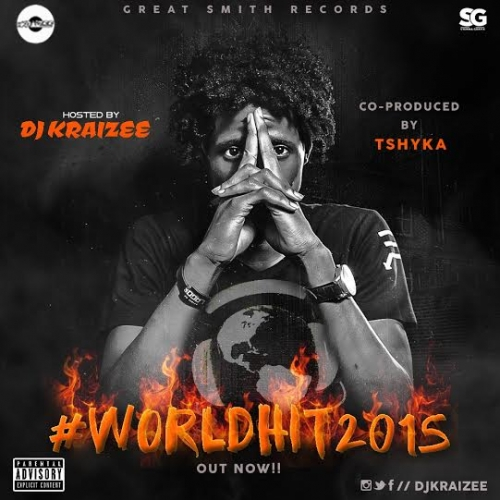 DJ Kraizee - World Hit 2015