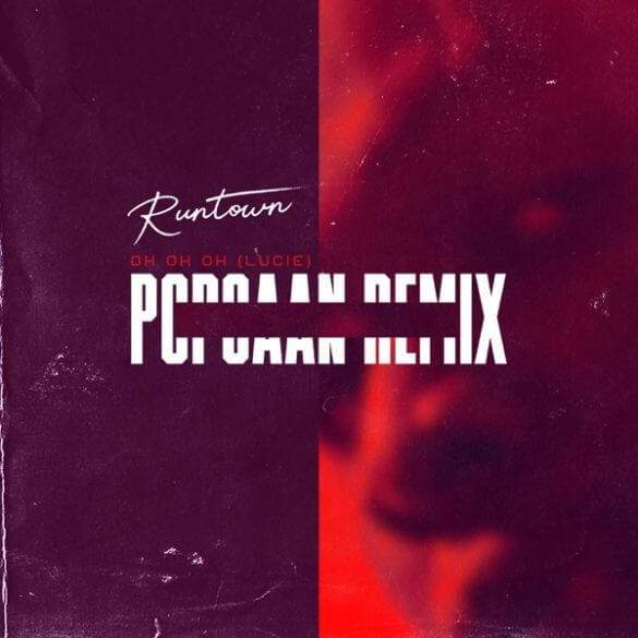 Runtown - Oh Oh Oh (Lucie Remix) (feat. Popcaan)