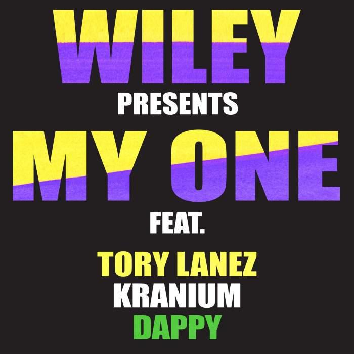 Wiley - My One (feat. Tory Lanez, Kranium & Dappy)