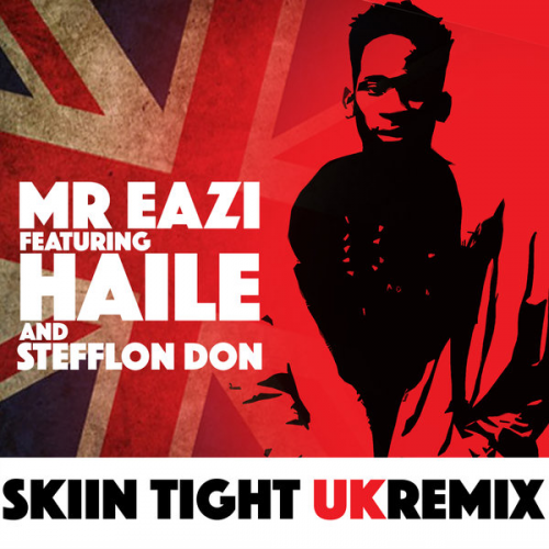 Mr Eazi - Skin Tight (UK Remix) (ft. Stefflon Don & Haile)