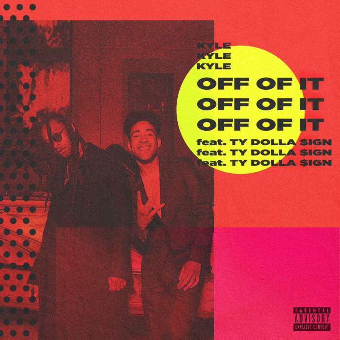 KYLE - Off of It (feat. Ty Dolla Sign)