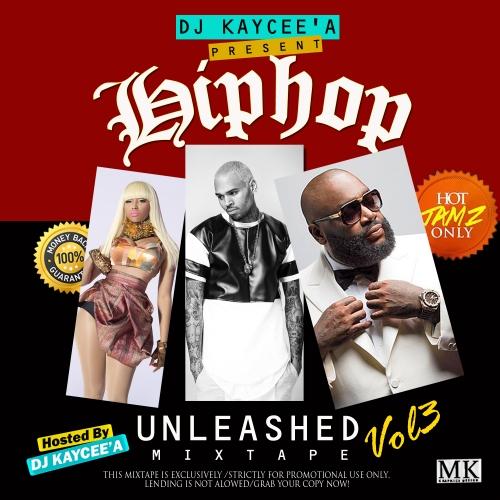 DJ Kaycee'A - Hip-Hop Unleashed Mix (Vol. 3)