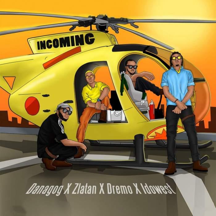 Danagog - Incoming (feat. Zlatan, Dremo & Idowest)