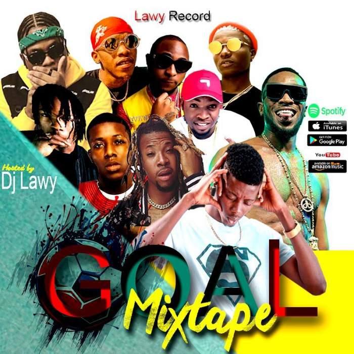 DJ Lawy - Goal Mixtape