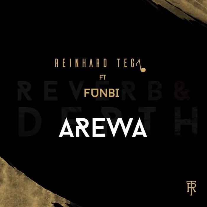 Reinhard Tega - Arewa (feat. Funbi)
