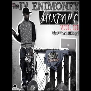 DJ Enimoney - The Mixtape (Vol. 3) (Throwback Edition)
