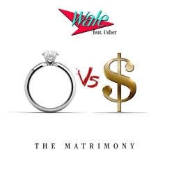 Wale - The Matrimony (feat. Usher)
