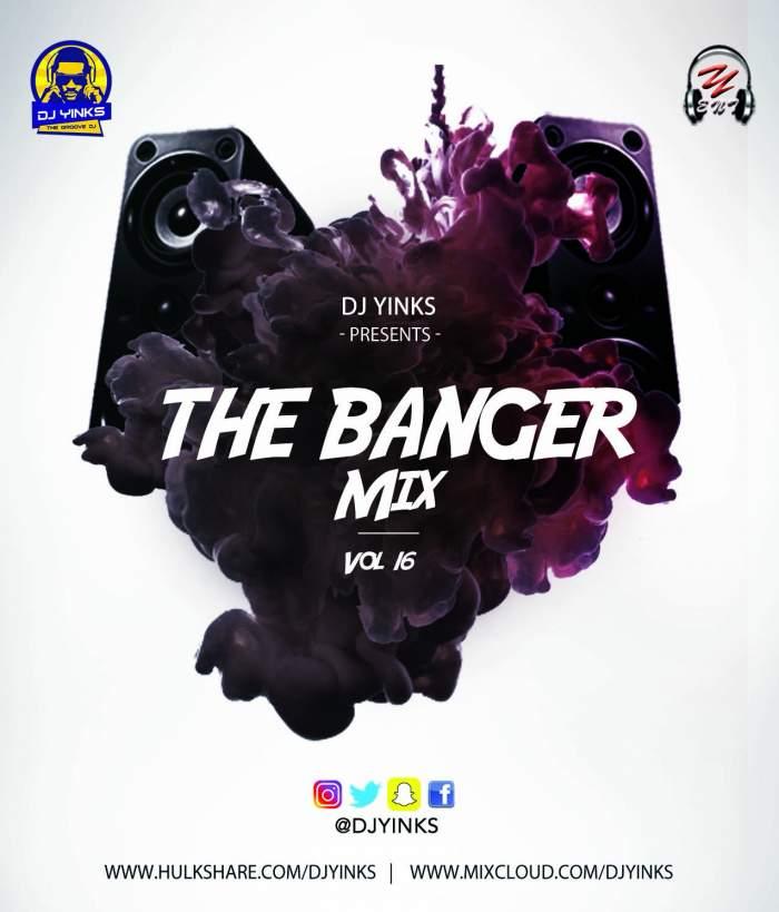 DJ Yinks - The Banger Mix (Vol. 16)