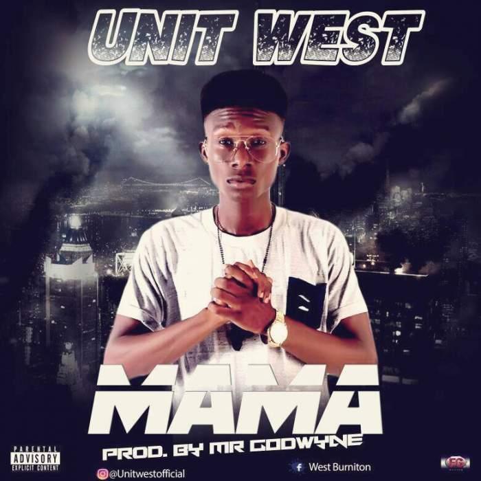 Unit West - Mama