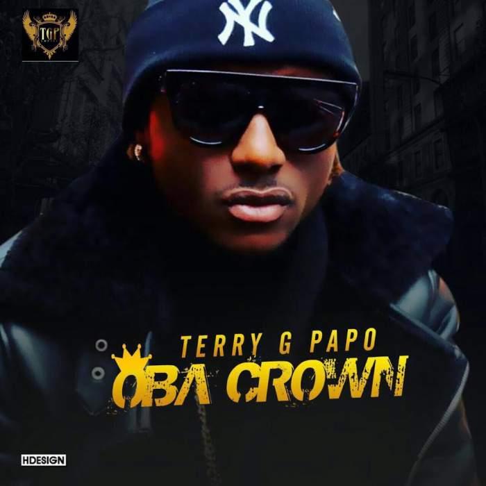 Terry G - Oba Crown