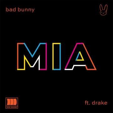 Lyrics: Bad Bunny - MIA (feat. Drake)