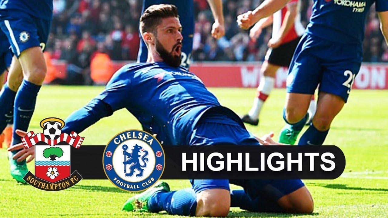 Southampton 2 - 3 Chelsea (Apr-14-2018) Premier League Highlights