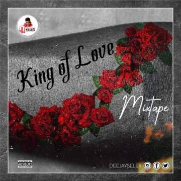 DJ Mix: DJ Selex - King of Love Mixtape 08183486214