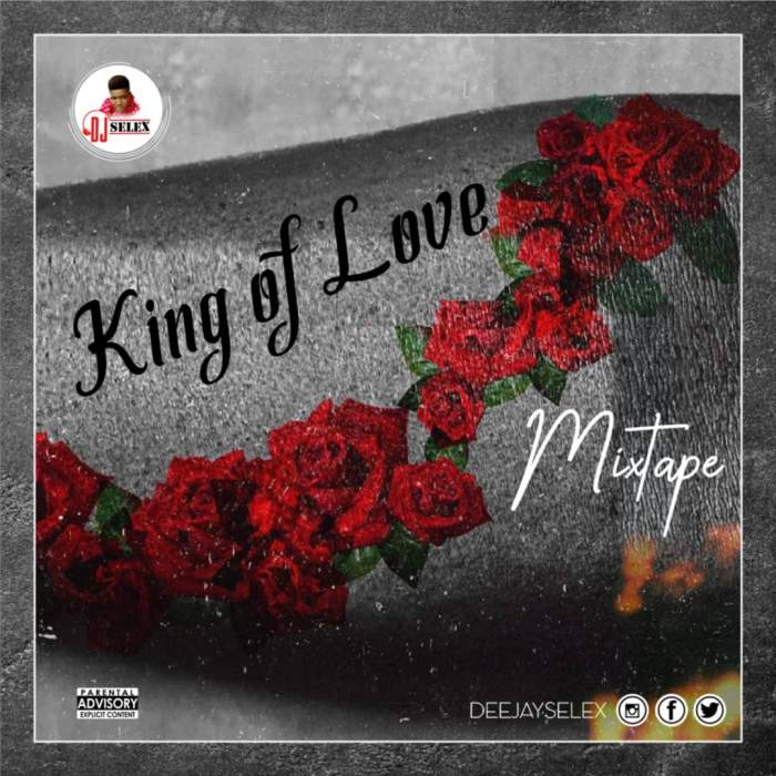 DJ Selex - King of Love Mixtape 08183486214