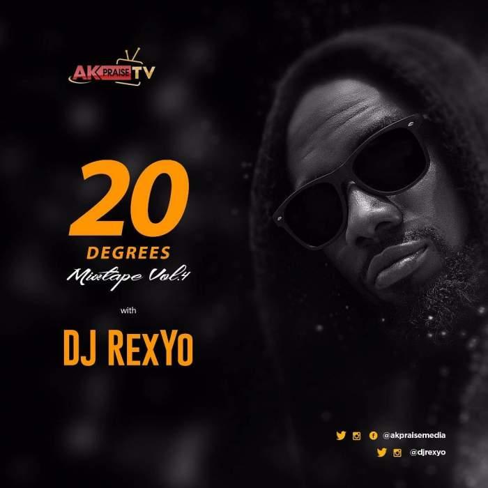 DJ RexYo - 20 Degrees Mixtape (Vol. 4)