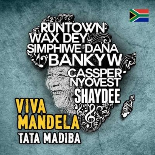 Cassper Nyovest, Runtown, Banky W, Shaydee, Wax Dey & Simphiwe Dana - Viva Mandela