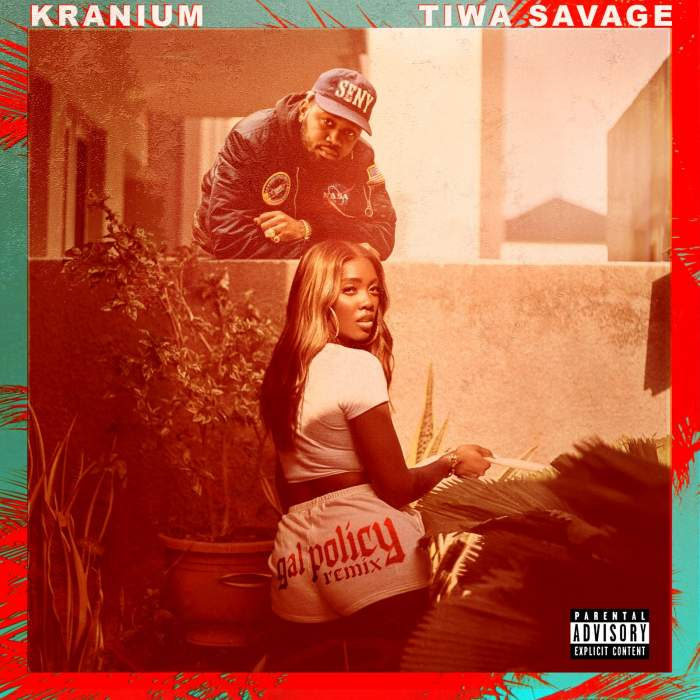 Kranium - Gal Policy (Remix) (feat. Tiwa Savage)