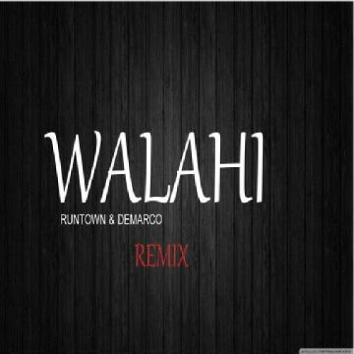 Runtown - Walahi (Remix) (feat. Demarco)