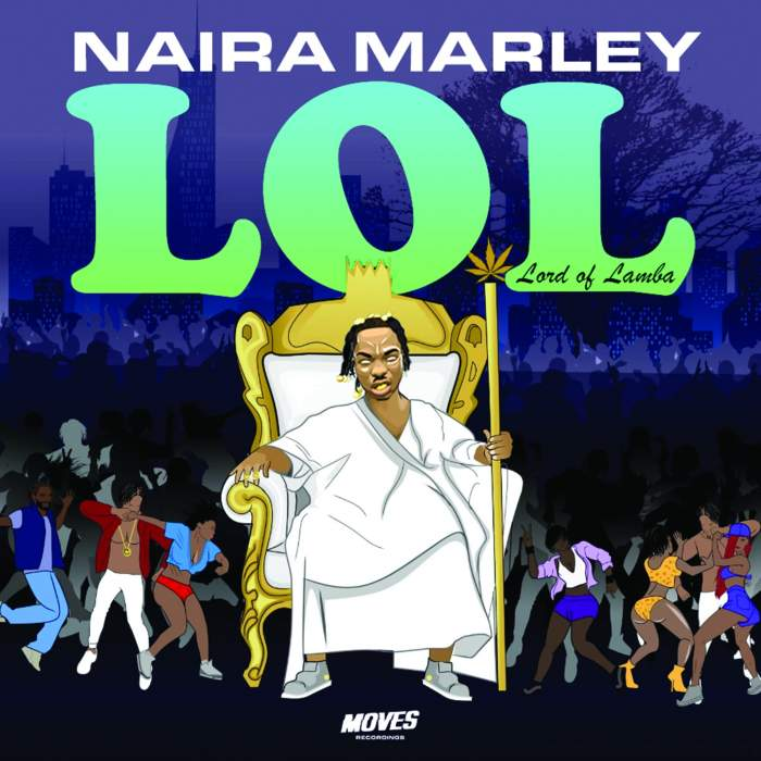 Album: Naira Marley - LOL (Lord of Lamba) - EP
