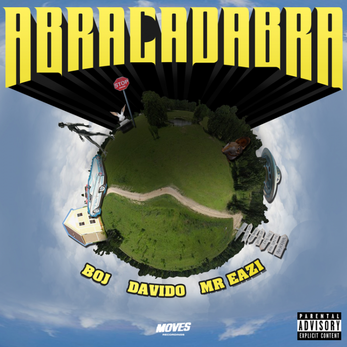 BOJ - Abracadabra (feat. Davido & Mr Eazi)