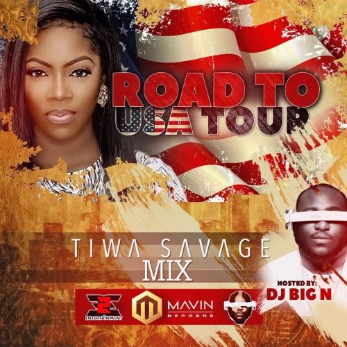 DJ Big N - Tiwa Savage Mix