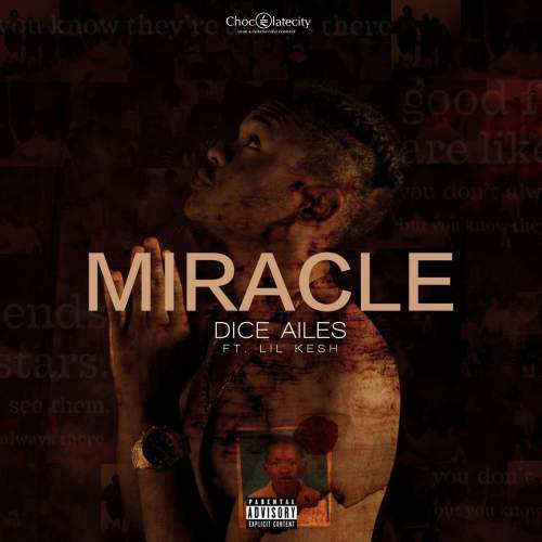 Dice Ailes - Miracle (feat. Lil Kesh)