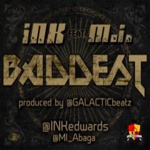 INK Edwards - Baddest (feat. M.I)