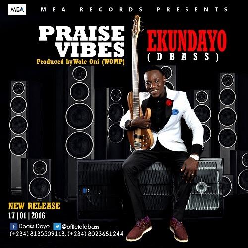 Ekundayo Dbass - Praise Vibes